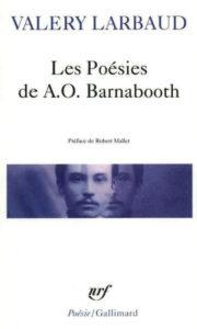 Valery Larbaud - Les Poésies de A.O. Barnabooth