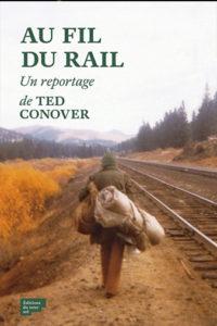 Livre - Au fil du rail de Ted Conover