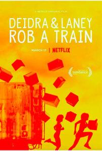 Deidra & Laney : rob a train
